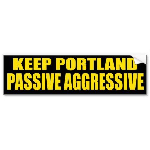 Keep Portland Passive Aggressive Bumper Sticker Zazzle Com
