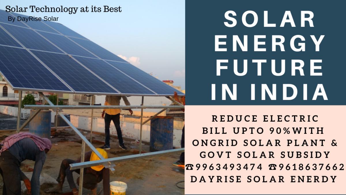 Solar Energy Future In India Solar Solar Energy Energy Industry