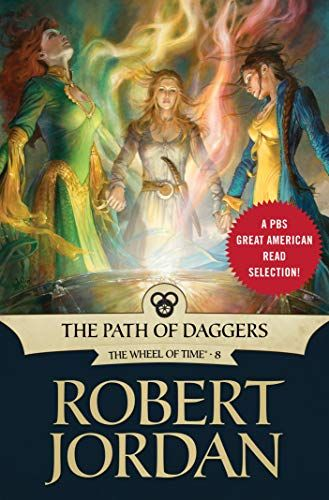 The Path of Daggers Book Eight of The Wheel of Time