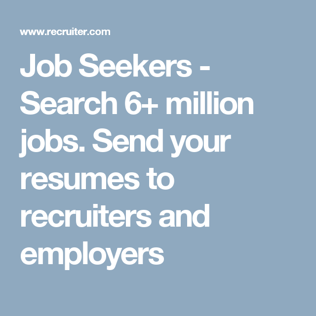 Job Seekers - Search 6+ million jobs. Send your resumes to ...