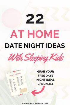 the best 22 at home date night ideas with sleeping kids child