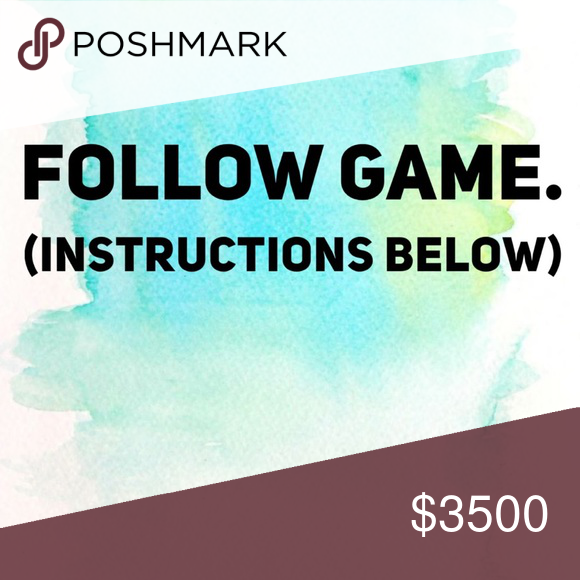 ✨FOLLOW GAME. GET MORE FOLLOWERS✨ This Game Is Super Fun & Allows You To Gain More Followers And Become A Growing Closet In The Poshmark Community!  So What're You Waiting For?   ✨Let's Grow Together✨  * Step 1: Like This Post.   * Step 2: Follow Me & Whoever Liked This Post. (I Will Follow You Back!)  * Step 3: Share This Post (Sharing Is Caring.)   * Step 4: Tag All Of Your Poshmark Friends!   I AM FOLLOWING ALL WHO FOLLOW ME & PLAY THE GAME! 💕 Other