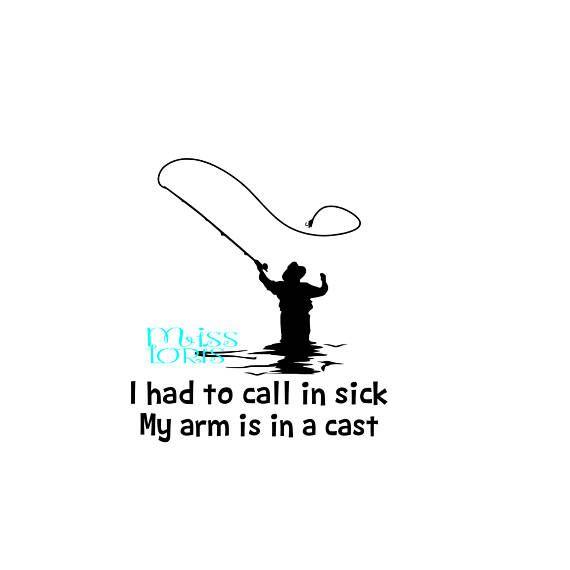 104f2381 I had to call in sick My arm is in a cast SVG dfx Cricut Fathers day ...