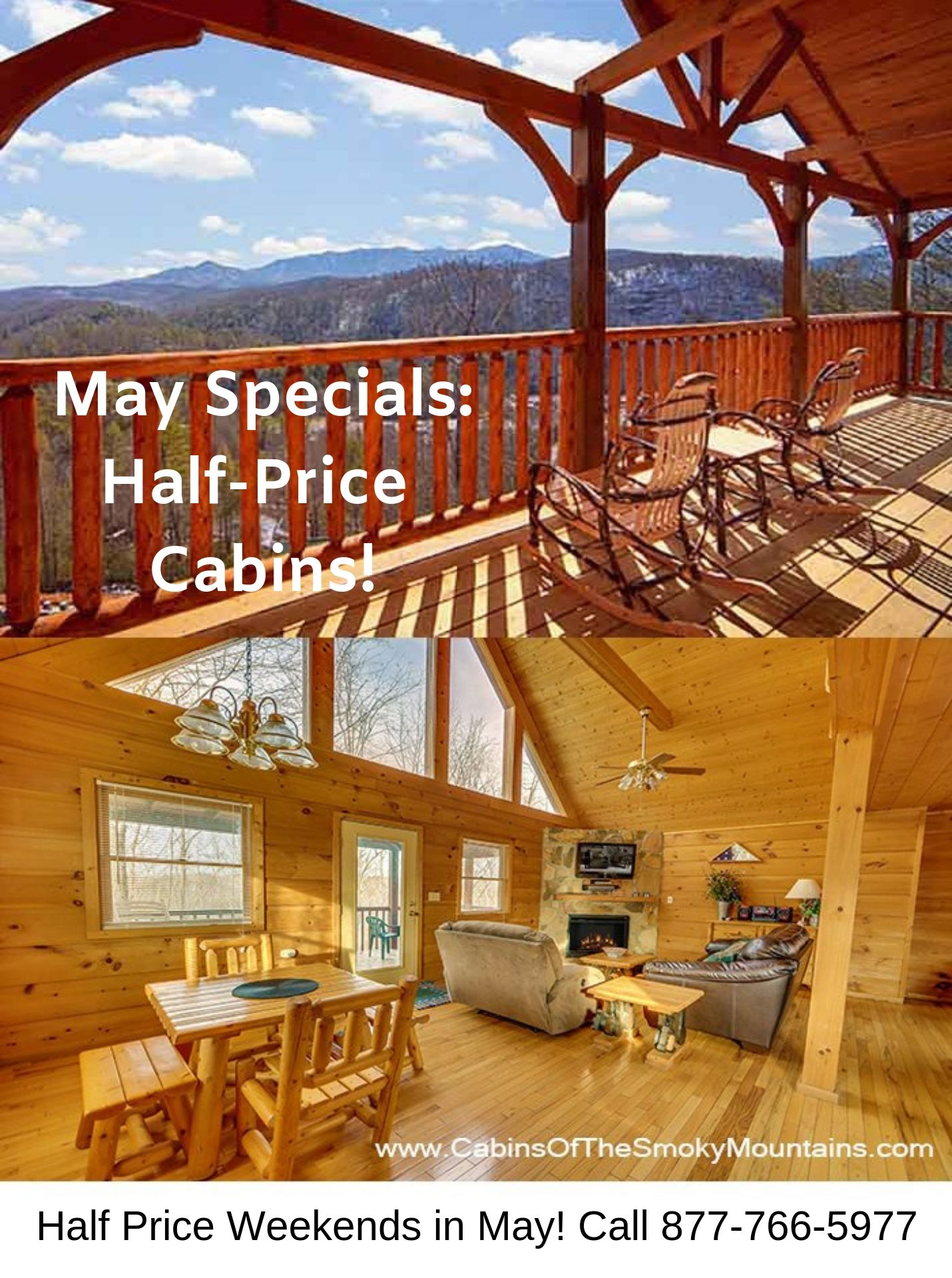 The First 2 Weekends In May Are Half Price All Remaining Cabins Call Us 24 7 At 877 Smoky 77 Gatlinburg Cabin Rentals Gatlinburg Cabins Luxury Cabin Rental
