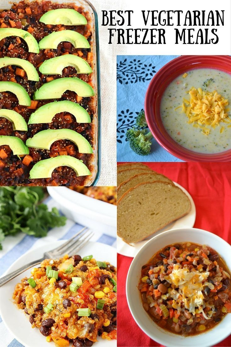 The Best Vegetarian Freezer Meals Vegetarian Recipes