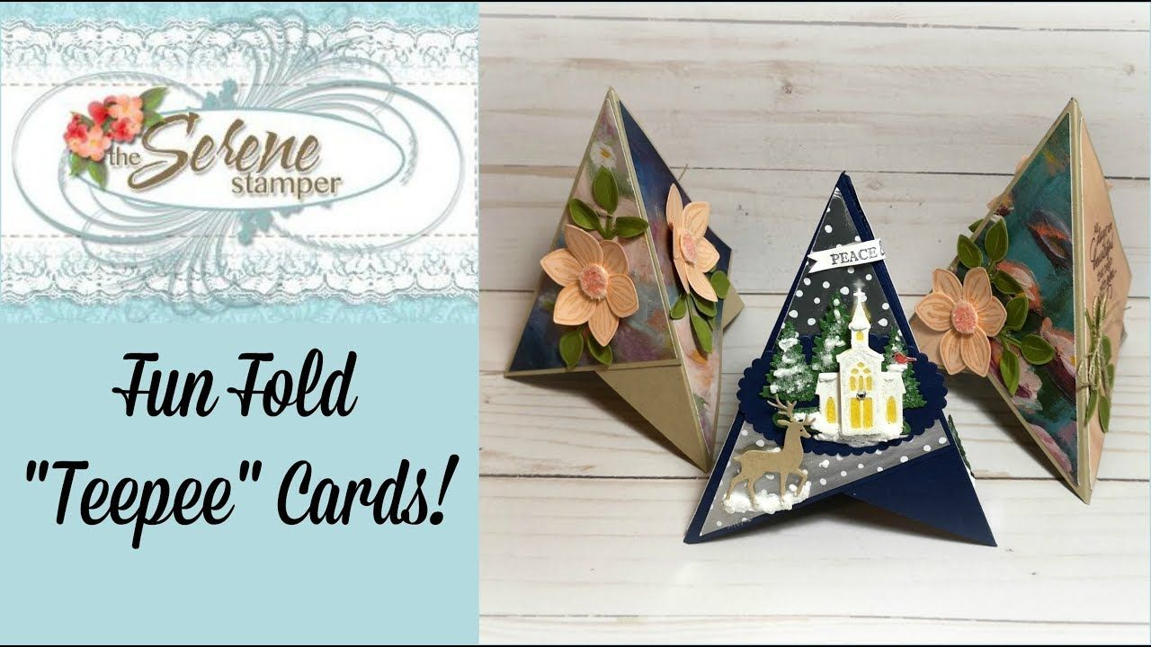 Teepee Fun Fold Cards Youtube Folded Christmas Cards Folded Cards Cards