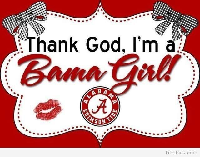 Funny Alabama Crimson Tide Bama Girl Alabama Crimson Tide Pictures Tidepics Com Roll Tide Football Roll Tide Bama Girl