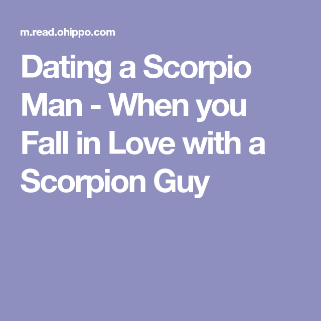 Signs scorpio man is falling in love
