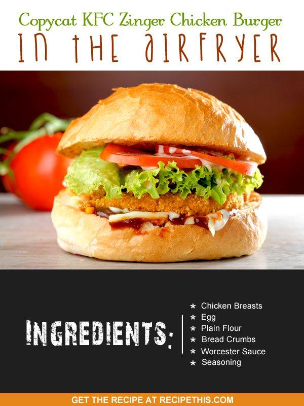 Copycat Kfc Zinger Chicken Burger In The Airfryer Recipe Chicken Burgers Recipes Chicken Recipes