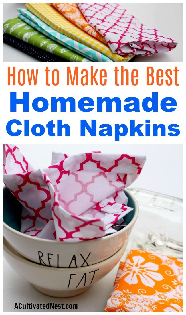 Homemade Cloth Napkins Reusable cloth napkins are an easy way to save money on paper products But you dont have to settle for boring white napkins Instead follow this sup...