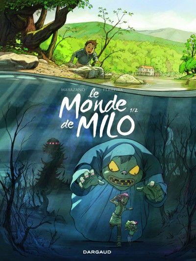 Le Monde De Milo Tome 1 Livres A Lire Telechargement Le Monde