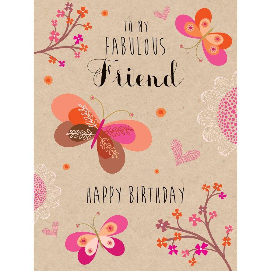 W459 To My Fabulous Friend Happy Birthday Luxury Card By Hillberry