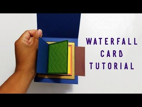 Diy Waterfall Card With Images Waterfall Cards Card Tutorial