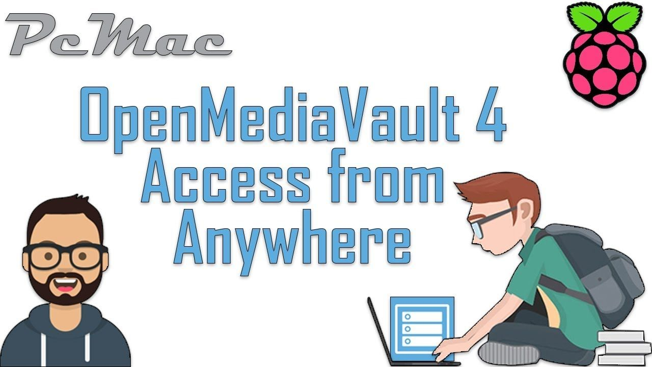 Openmediavault Access from Anywhere | Open Media Vault