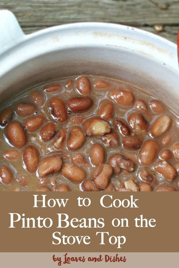 HOW TO COOK PINTO BEANS ON THE STOVE TOP • Loaves