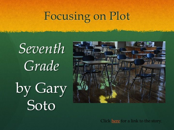 Seventh Grade By Gary Soto Short Story Lesson Middle School