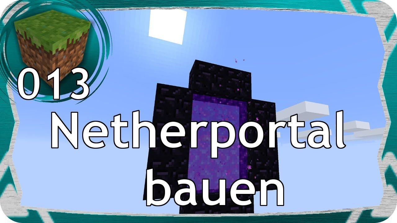 Minecraft Netherportal Bauen Home Pinterest Kos