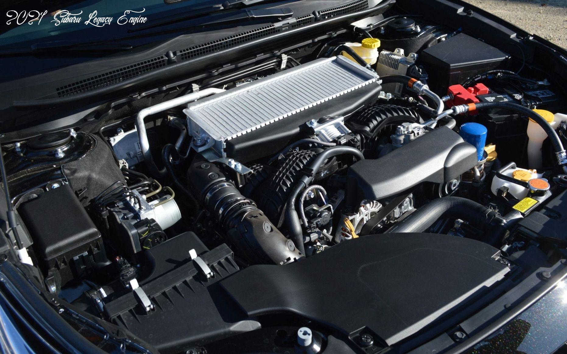 2021 Subaru Legacy Engine Configurations In 2020 Subaru Legacy Subaru Engineering