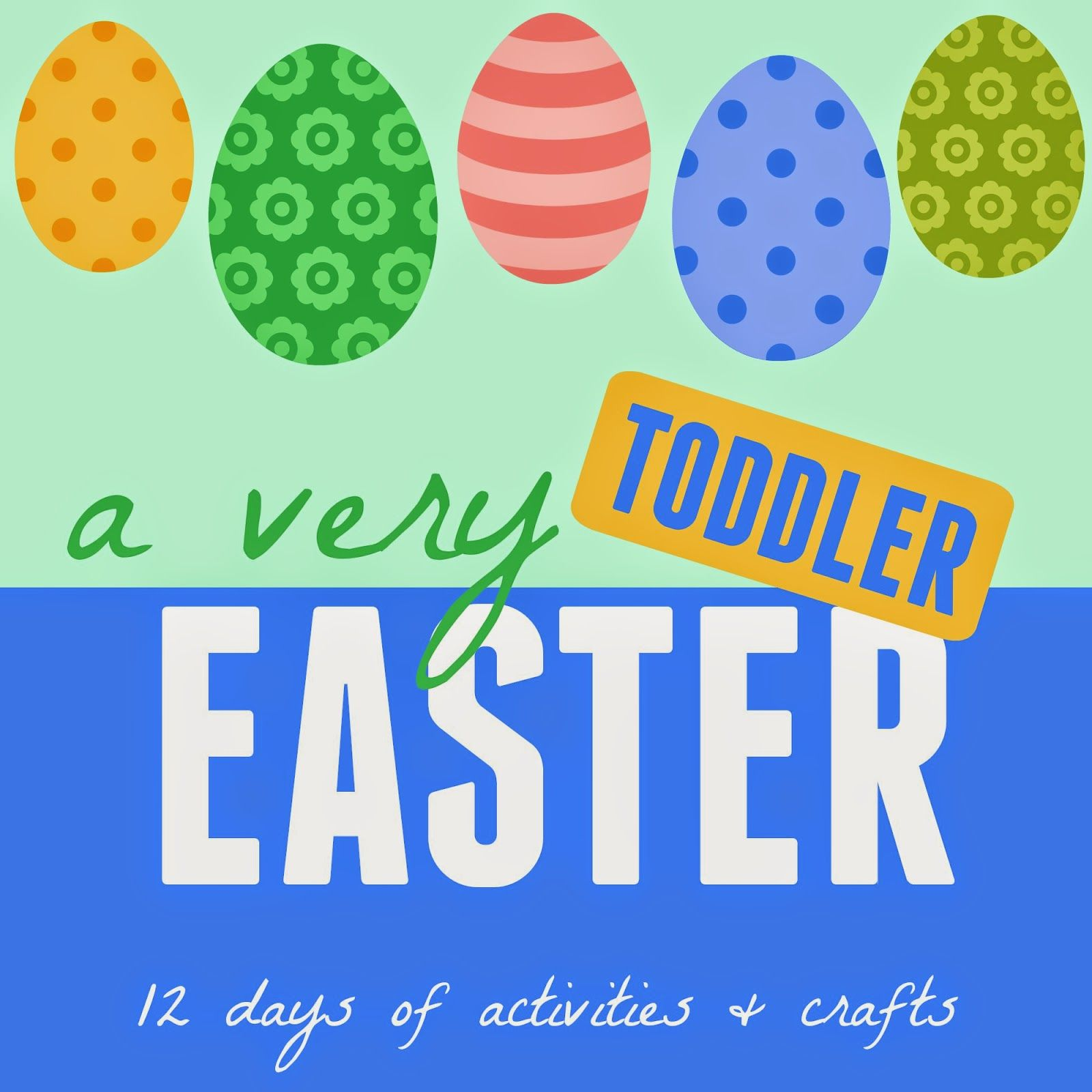 A Very Toddler Easter 12 Days Of Activities