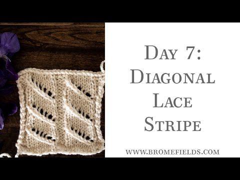 Day 7 Diagonal Lace Stripe Knit Stitch | video punti ai ferri ...