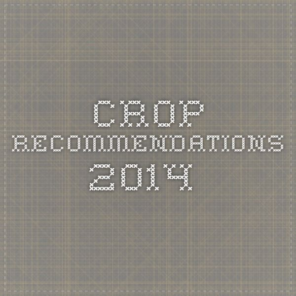 Crop recommendations 2014