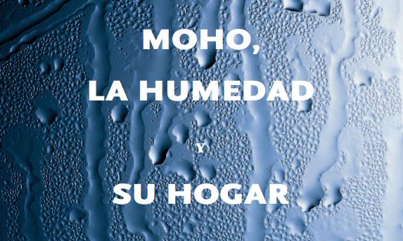 Guia para el MOHO » en PDF »  http://www.EPA.Gov/mold/pdfs/moldguide_sp.pdf