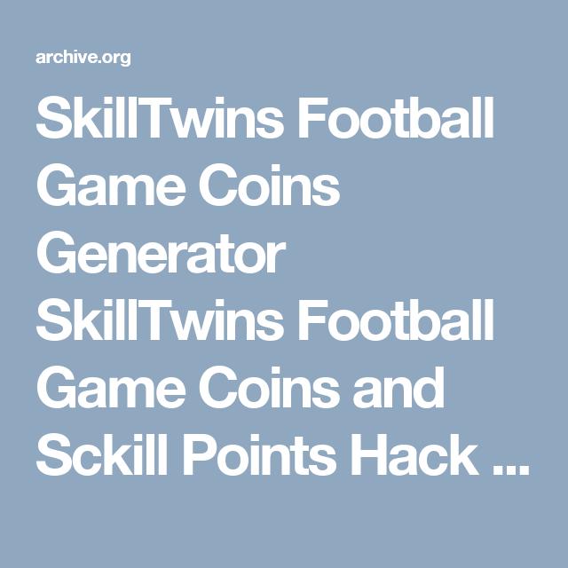 SkillTwins Football Game Coins Generator SkillTwins Football Game