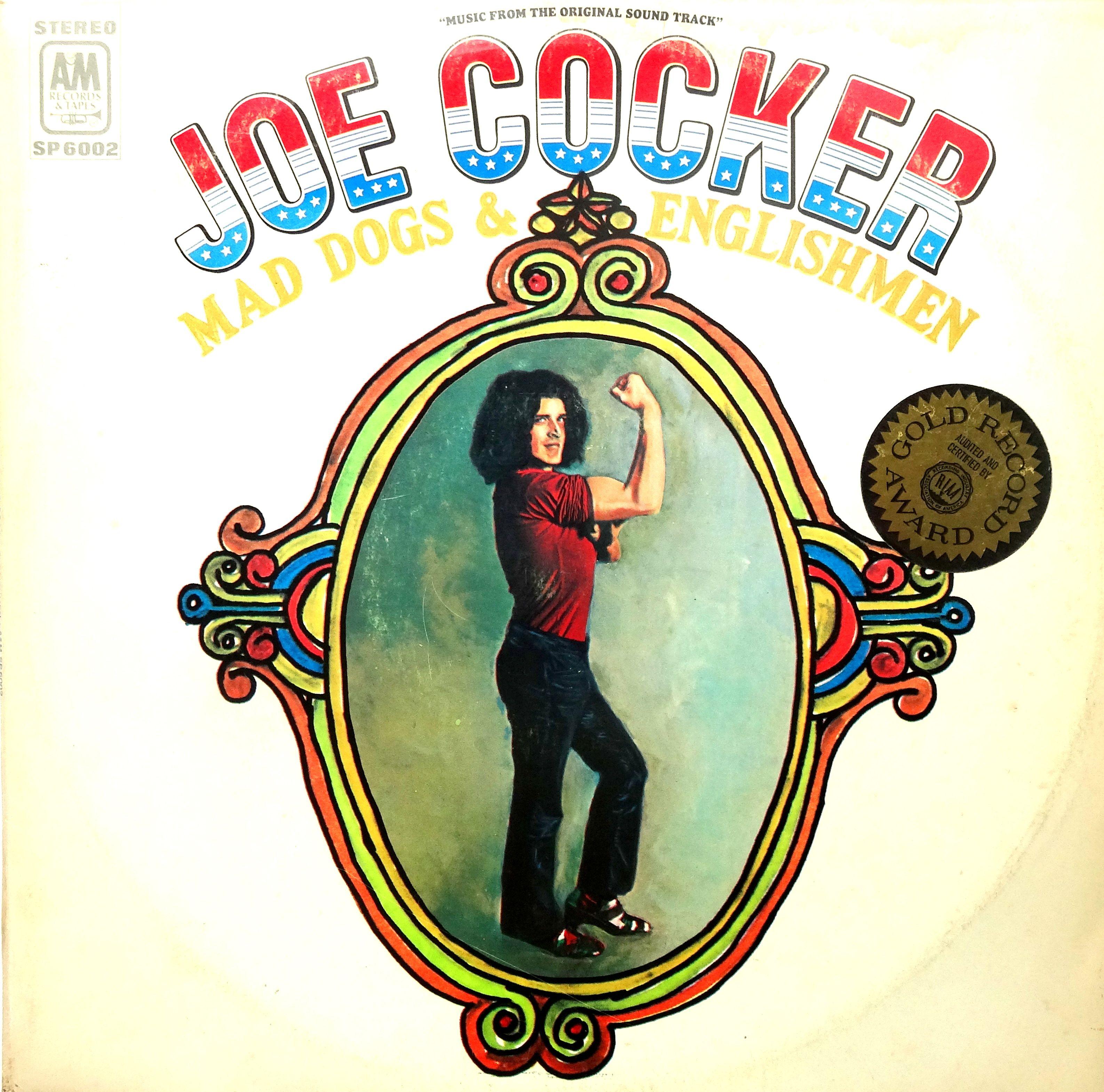 Joe Cocker S Mad Dogs And Englishmen Joe Cocker Mad Dog Album Covers