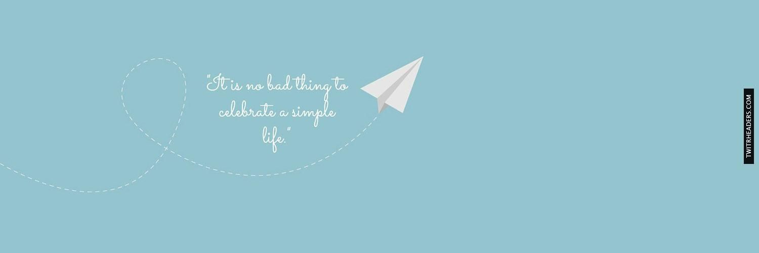 Celebrate A Simple Life Twitter Header Cover Twitrheaders Com