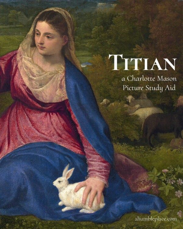 Photo of Charlotte Mason Picture Study Aid: Titian · a humble place