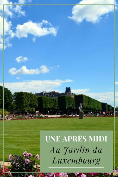 Série de photos : Une après-midi au Jardin du Luxembourg, Paris