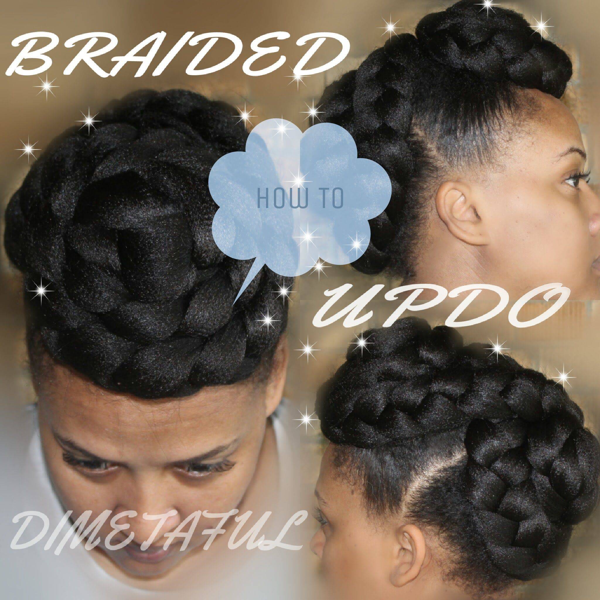 Quick braided updo protective style beautiful faces pinterest