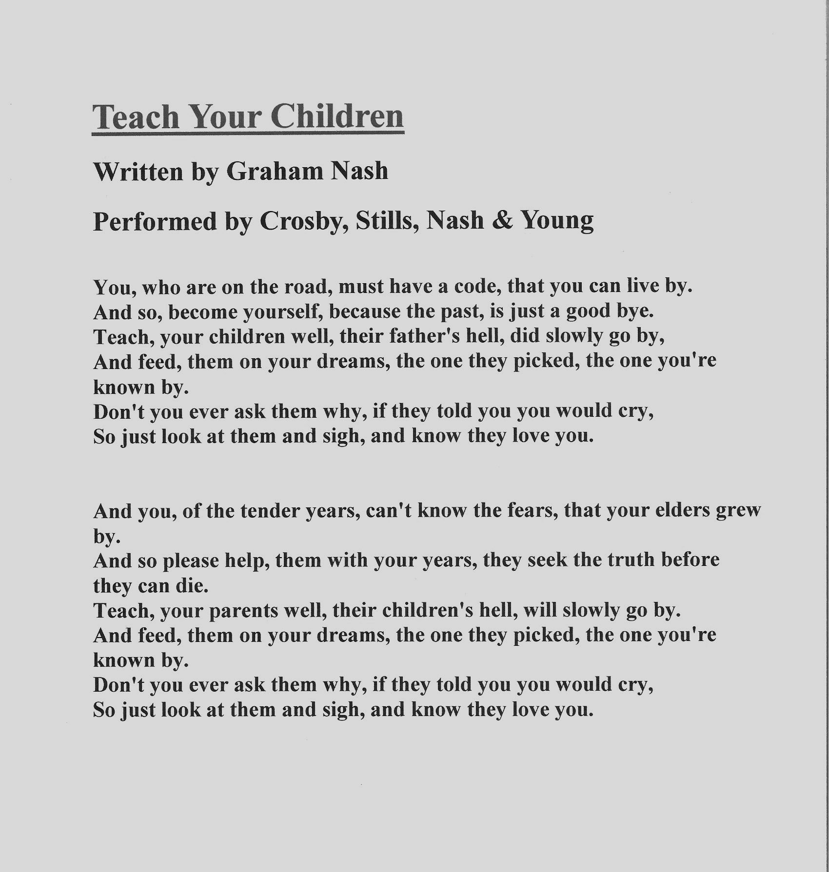 lyrics quotteach your childrenquot written by graham nash and
