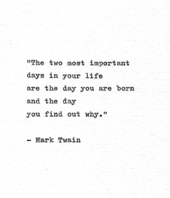 Mark Twain Hand Typed Motivational Quote 'Two Important Days' Inspirational Typewriter Print Philosophy Quote American Literature Print
