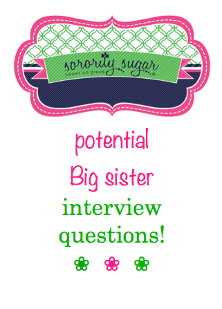 Screening candidate for being a BIG can help your chapter reduce big/little problems and make stronger matches. Interview your potential Big sisters and determine if they are ready for the job! <3 BLOG LINK: http://sororitysugar.tumblr.com/post/82791911543/potential-big-sister-interview-questions#notes