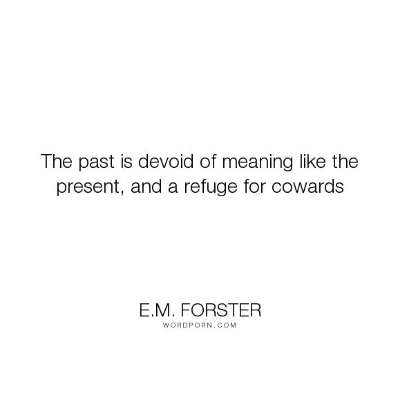 E M  Forster -