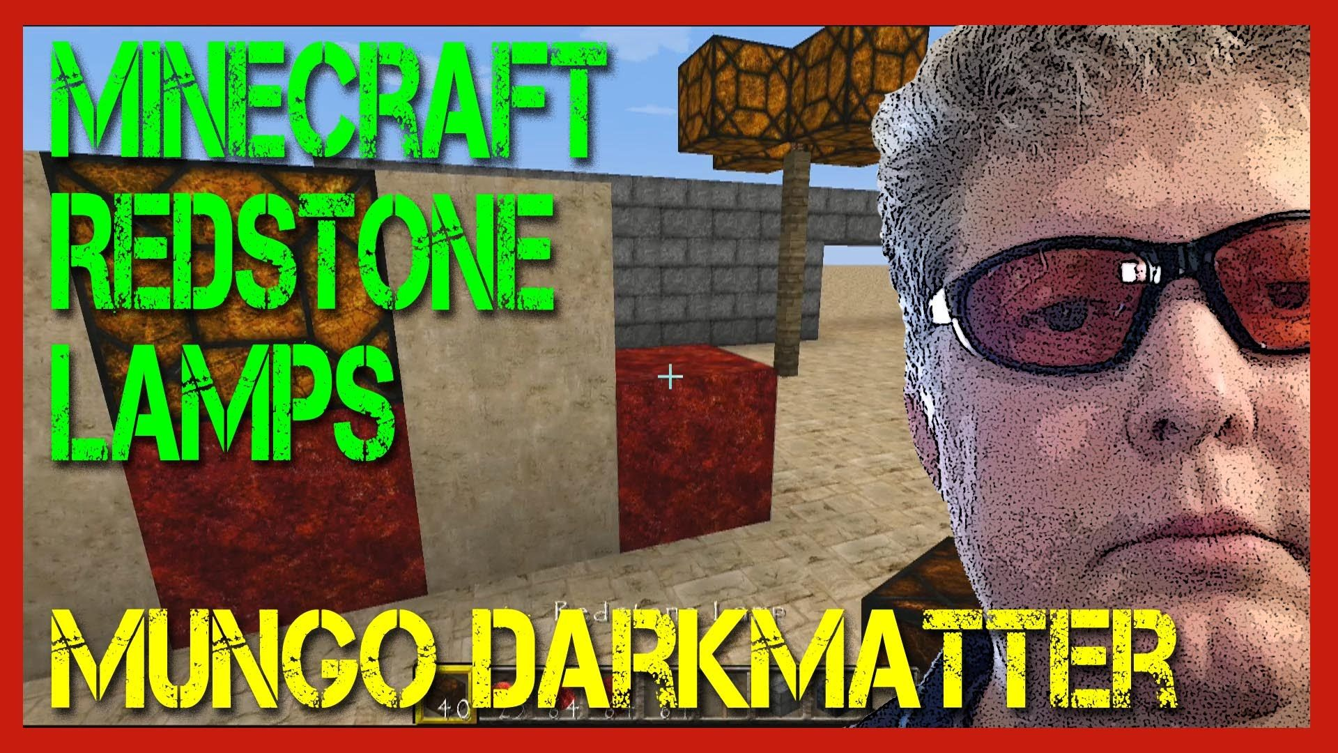 Redstone How To Use Redstone Lamps In Minecraft Mungo Darkmatter Shows How To Make And Use Redstone Lamps In Minecraft Redstone Minecraft Redstone Minecraft