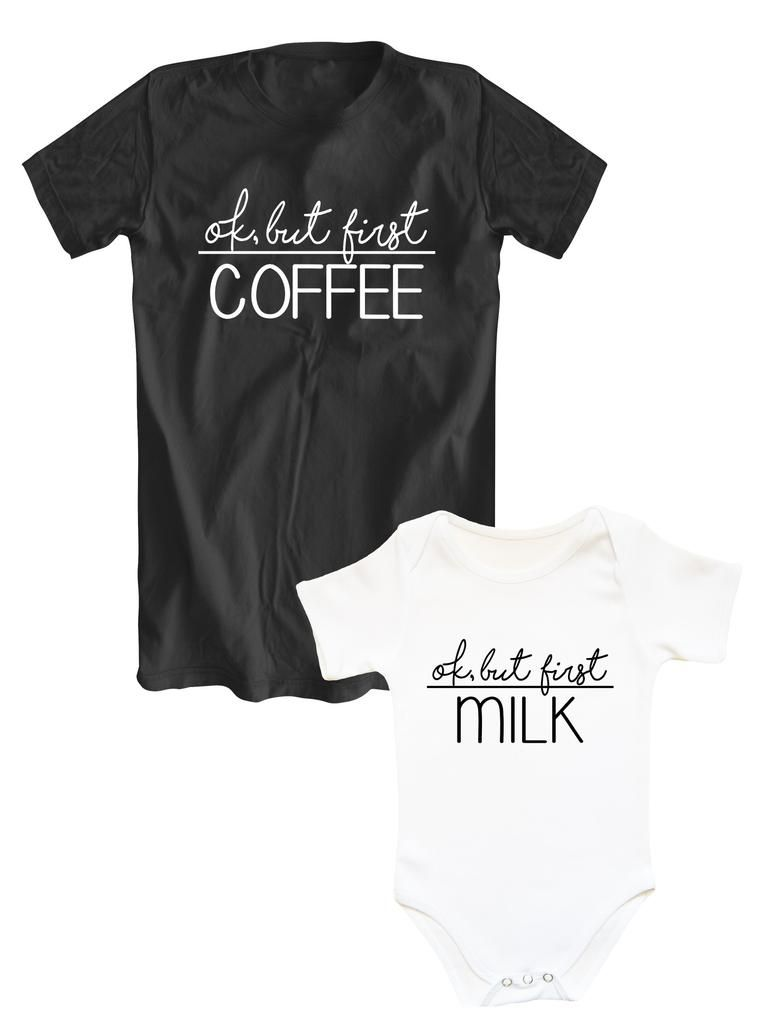Daughter Matching Set Mom /& Baby Shirts OK But First Coffee Milk Mom /& Son
