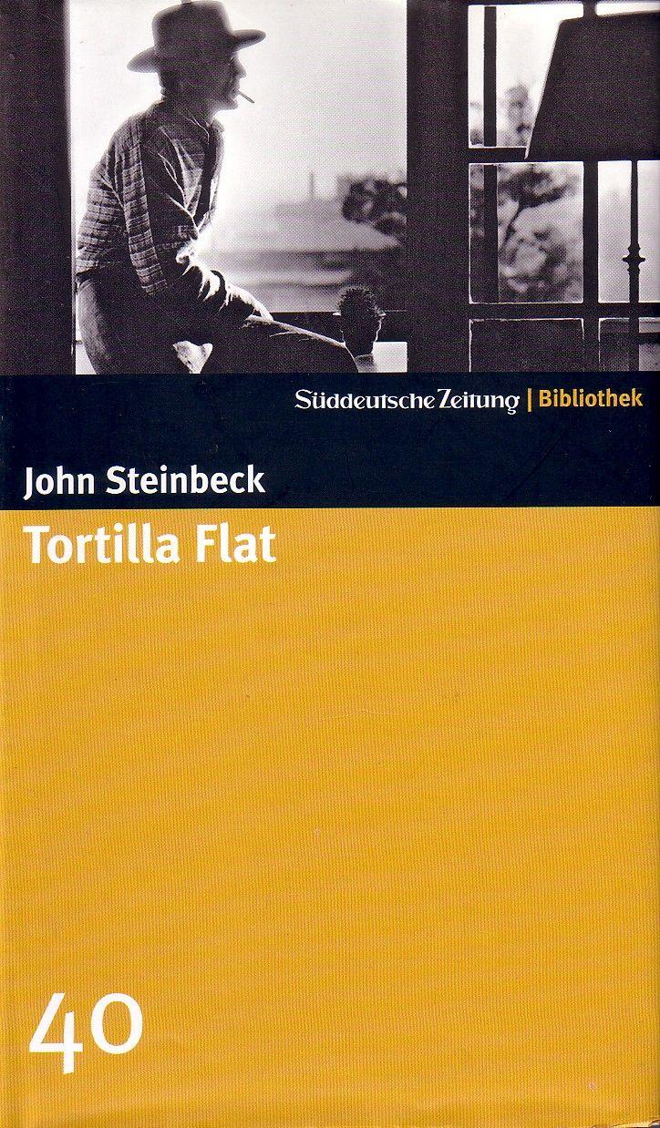 15. John Steinbeck: Tortilla Flat......Oh, diese Gebete von ...