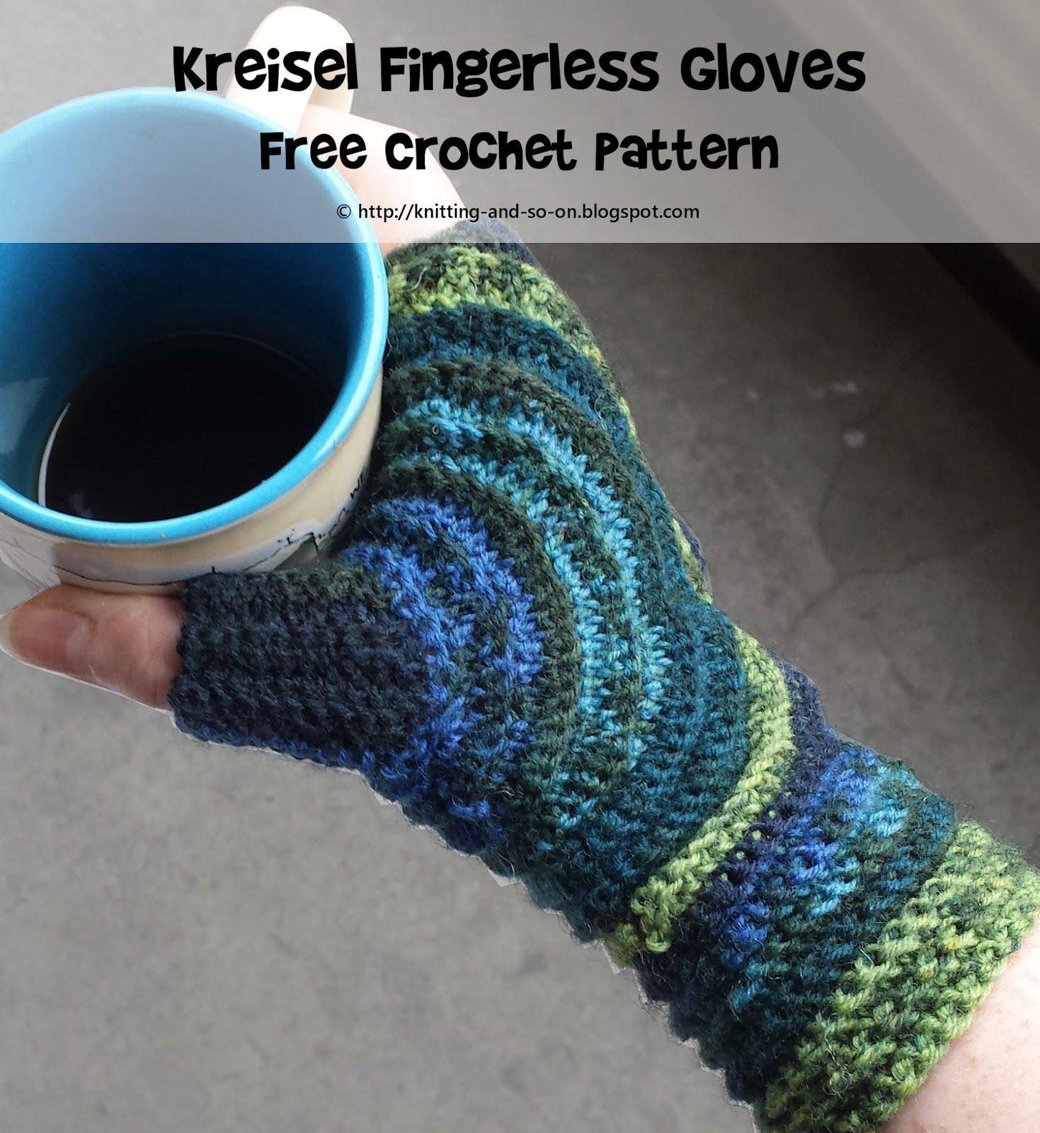 Knitting and so on: Kreisel Fingerless Gloves | Crochet Projects ...