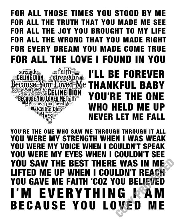 Celine Dion Because You Loved Me Music Love Song Lyrics Word Art 2 Colours Print Poster Canvas Heart D Love Songs Lyrics Celine Dion Lyrics Because I Love You