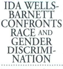 Ida Wells-Barnett Confronts Race and Gender Discrimination  #womenshistory #women #awesomewomen #teaching #suffrage  #protest