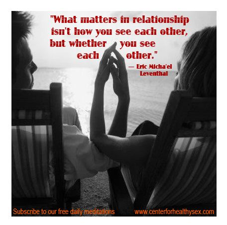 """June 11 meditation on Partnership from """"Mirror of Intimacy"""". http://centerforhealthysex.com/sex-therapy-resources/daily-meditation"""
