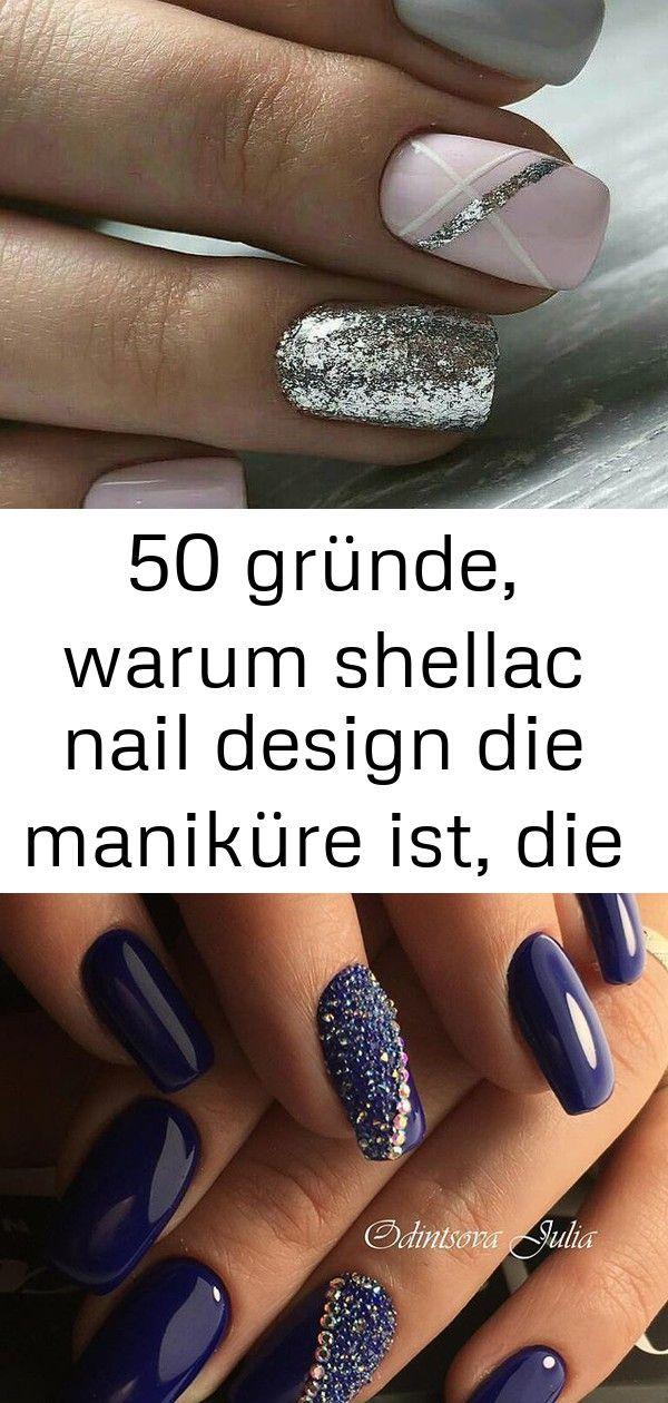 50 gründe, warum shellac nail design die maniküre ist, die