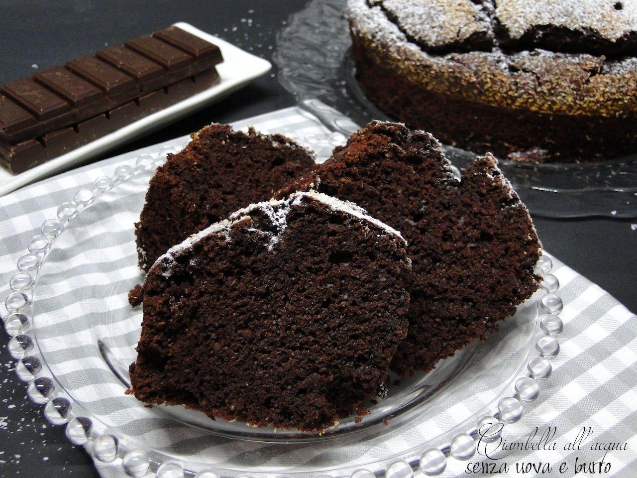 Torta Acqua E Cioccolato.Ciambella All Acqua Senza Uova Latte E Burro Senza