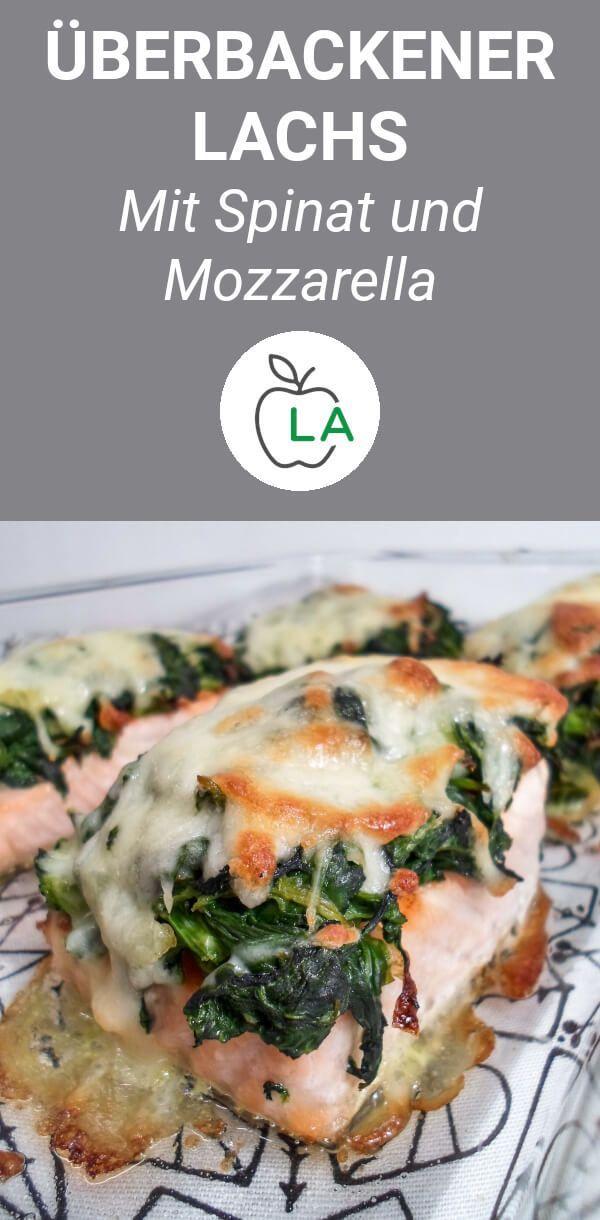 Gebackener Lachs mit Spinat und Mozzarella   - Gesunde Ernährung -