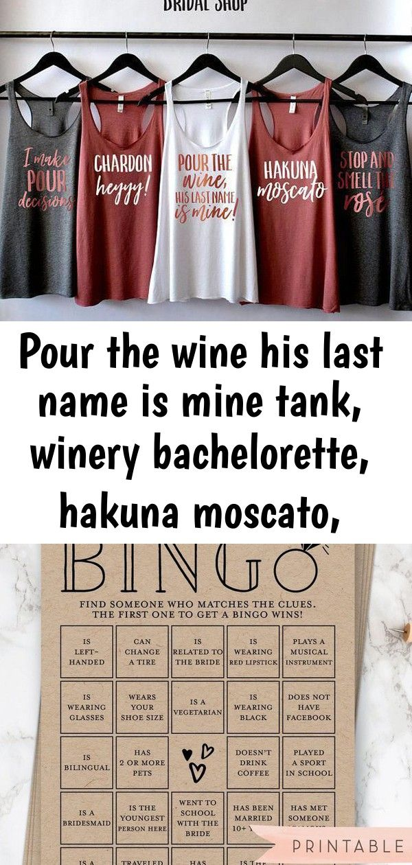 Pour the wine his last name is mine tank winery bachelorette hakuna moscato bachelorette party 5 Post1969407670 Find the Guest BINGO  Printable Bridal Shower Fun Icebreak...
