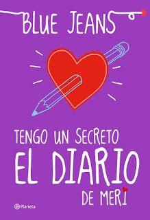 4 Tengo Un Secreto El Diario De Meri Blue Jeans Libros