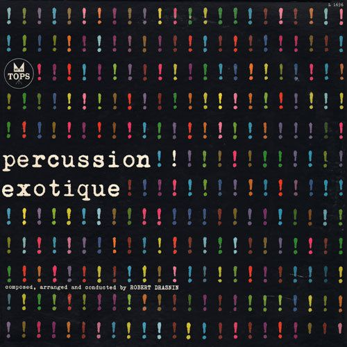 Project Thirty Three: Percussion Exotique (1960)