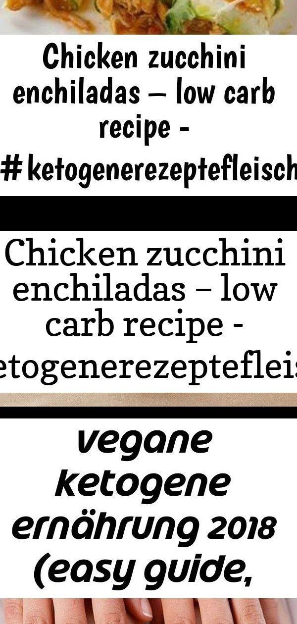 Chicken zucchini enchiladas – low carb recipe - #ketogenerezeptefleisch #ketogenerezeptenudeln #k 21 #todieforchickenenchiladas Chicken Zucchini Enchiladas – Low Carb Recipe -   #ketogenerezepteFleisch #ketogenerezepteNudeln #ketogenerezepteSpargel #ketogenerezepteThermomix Schlehensaft-Rezept Ketogene Diät Ketofix Unsere Low Carb Gemüsepuffer sind kalorienarm, einfach zu machen und gesund. Hier findest du das komplette Rezept, welches sich auch für die ketogene Diät eignet. #abnehmen #g #todieforchickenenchiladas